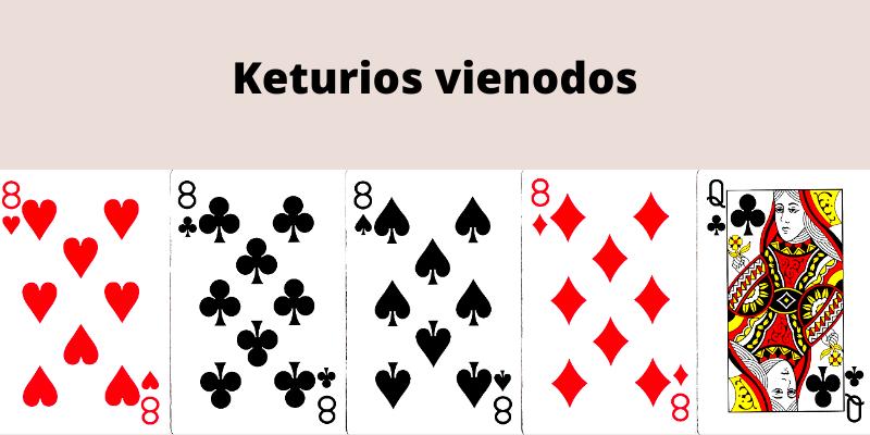 Pokerio kombinacijos lietuviškai - keturios vienodos